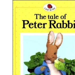 The Tale of Peter Rabbit (Ladybird Beatrix Potter)