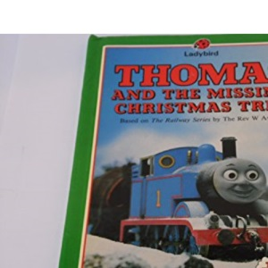 Thomas and the Missing Christmas Tree (Thomas the Tank Engine & Friends)