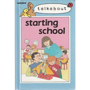 Starting School (Toddler Talkabout)