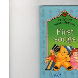 First Songs (Ladybird Action Rhyme Books)