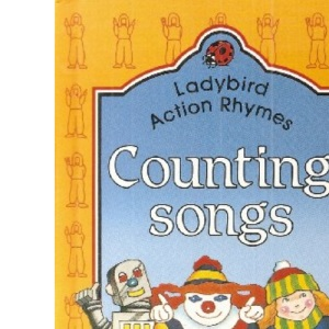 Counting Songs (Ladybird Action Rhyme Books)