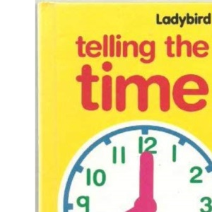 Telling the Time (My First Learning Books)