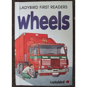 Wheels (First Readers S.)