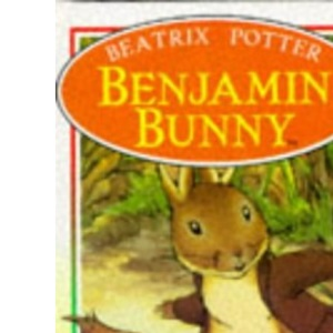 Benjamin Bunny (Peter Rabbit & Friends Storybooks)