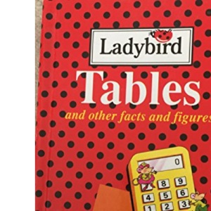 Tables and Other Facts and Figures (Reference Library)