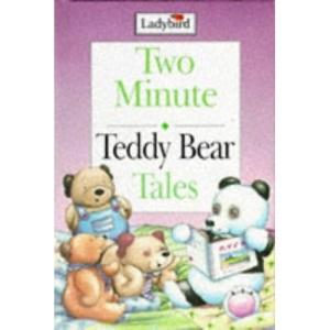 Teddy Bear Tales (Ladybird Two Minute Tales)