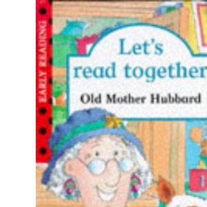 Old Mother Hubbard (Let's Read Together)