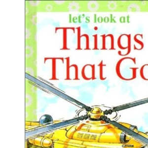Things That Go (Let's Look at)