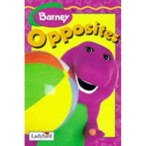 Barney's Book of Opposites (Learn with Barney Fun Books)