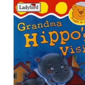 Grandma Hippo's Visit (Snuggle Up Stories)