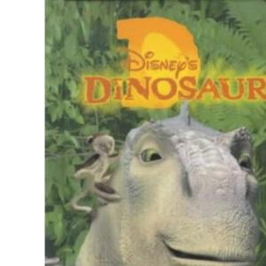 Disney's Dinosaur: Book of the Film (Disney: Film & Video)