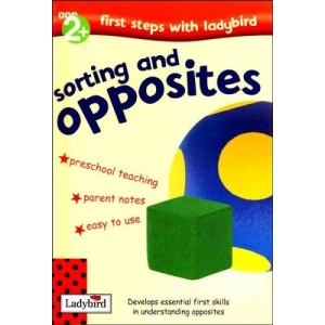 First Steps: Sorting And Opposites (First Steps with Ladybird S.)
