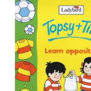 Topsy and Tim Learn Opposites (Topsy + Tim)