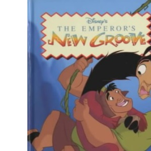 The Emperor's New Groove (Disney Book of the Film)