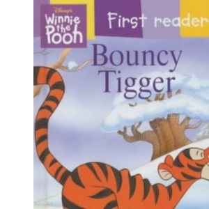 Bouncy Tigger (Winnie the Pooh First Readers)