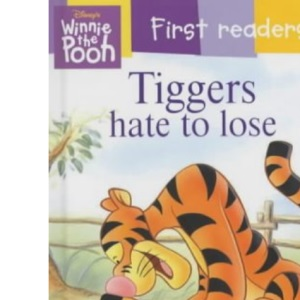Tiggers Hate to Lose (Winnie the Pooh First Readers S.)