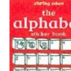 Starting School: The Alphabet Sticker Book (Starting School S.)