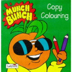Munch Bunch Copy Colouring: Andy Apricot (Munch Bunch Copy Colouring S.)