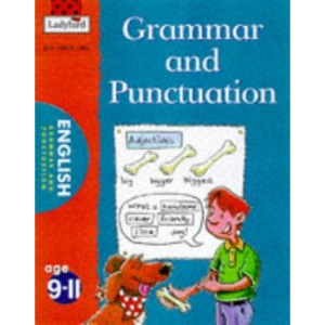 Grammar and Punctuation (National Curriculum - Key Stage 2 - All You Need to Know)