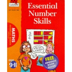 Essential Number Skills (National Curriculum - Key Stage 2 - All You Need to Know S.)
