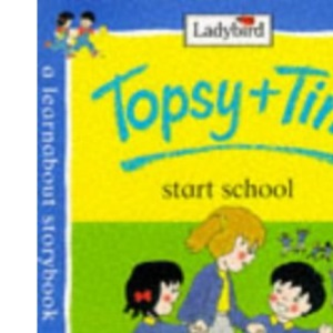 Topsy and Tim Start School (Topsy & Tim)