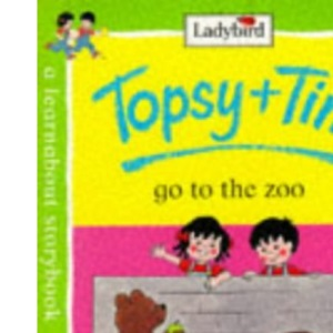 Topsy and Tim Go to the Zoo (Topsy & Tim)