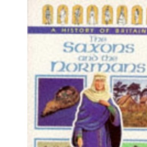 The Saxons and the Normans (Ladybird History of Britain)