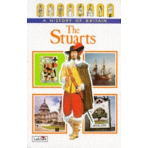 The Stuarts: v. 5 (Ladybird History of Britain)