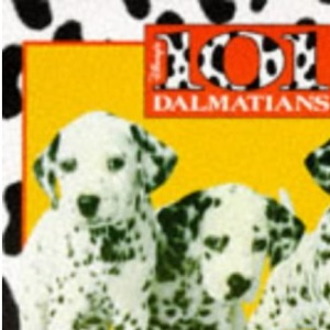 Hundred and One Dalmatians (Disney Book of the Film)