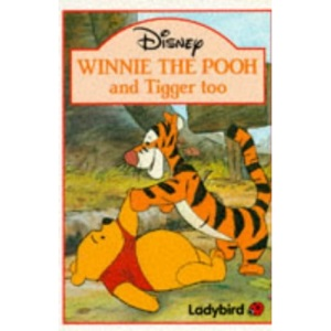 Winnie the Pooh and Tigger Too (Winnie the Pooh paperbacks)