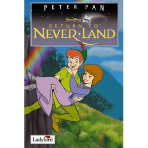 Return to Never Land (Disney Book of the Film)