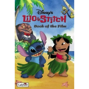 Lilo and Stitch (Disney Book of the Film)