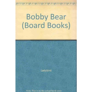 Bobby Bear (Board Books)