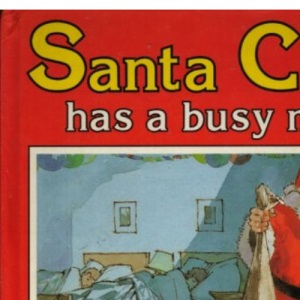 Santa Claus Has a Busy Night (Square books - Christmas books)