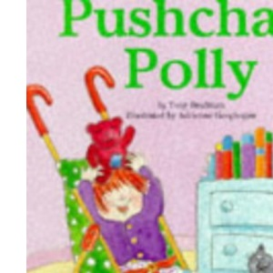 Push Chair Polly (Picture Ladybirds)