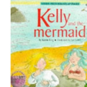 Kelly and the Mermaid (Picture Ladybirds)