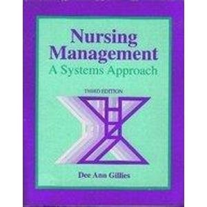 Nursing Management: A Systems Approach