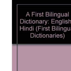 A First Bilingual Dictionary (First bilingual dictionaries)