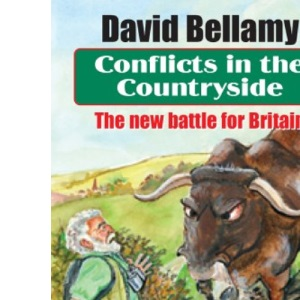 Conflicts in the Countryside: The New Battle for Britain