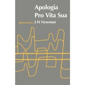 Apologia Pro Vita Sua (Spiritual Masters)