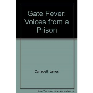 Gate Fever: Voices from a Prison