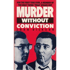Murder without Conviction: Inside the World of the Krays