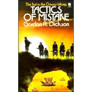 Tactics of Mistake (The Dorsai trilogy No. 1)