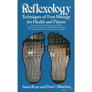 Reflexology: Techniques of Foot Massage
