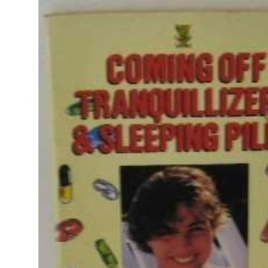 Coming Off Tranquillizers: A Withdrawal Plan That Really Works