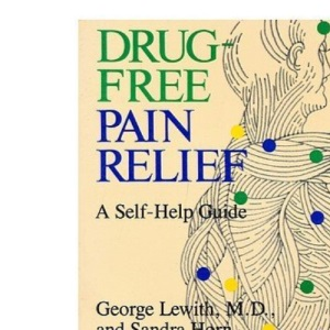 Drug Free Pain Relief: The Natural Way
