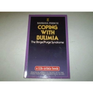 Coping with Bulimia: The Binge/Purge Syndrome (Life crisis books)