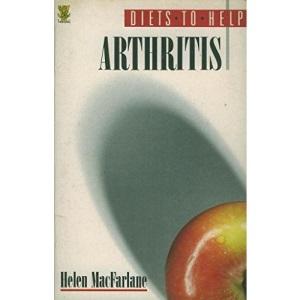 Arthritis (Diets to Help S.)