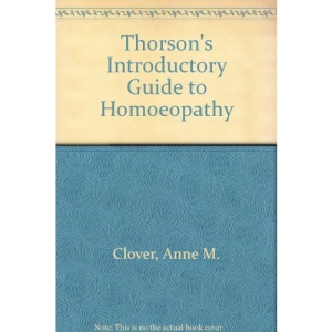 Thorson's Introductory Guide to Homoeopathy