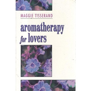 Aromatherapy for Lovers: Using Oils and Fragrances for a More Sensual Love Life